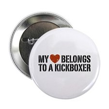 "My Heart Belongs to a Kickboxer 2.25"" Button"
