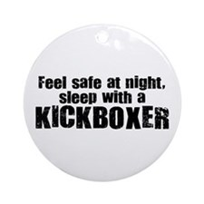 Feel Safe with a Kickboxer Ornament (Round)