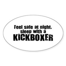 Feel Safe with a Kickboxer Oval Decal