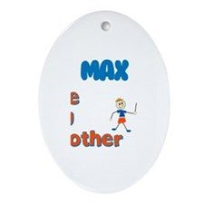 Max - The Big Brother Oval Ornament