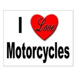 I Love Motorcycles Small Poster