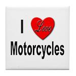 I Love Motorcycles Tile Coaster