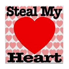 Steal My Heart Tile Coaster