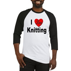 I Love Knitting Baseball Jersey