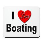 I Love Boating Mousepad