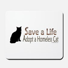Adopt Homeless Cat Mousepad