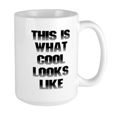 This is What Cool Looks Like Mug