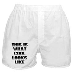This is What Cool Looks Like Boxer Shorts