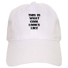 This is What Cool Looks Like Baseball Cap