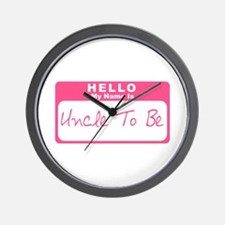 My Name Is Uncle To Be (Pink) Wall Clock
