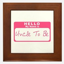 My Name Is Uncle To Be (Pink) Framed Tile
