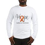 Hope For Leukemia Long Sleeve T-Shirt