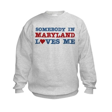 Somebody in Maryland Loves Me Kids Sweatshirt