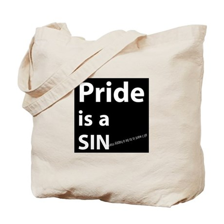 Pride is a SIN Tote Bag