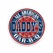 """Daddy's All American BBQ 3.5"""" Button"""