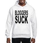 Bloggers Suck Hooded Sweatshirt