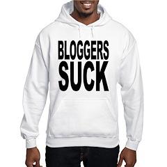 Bloggers Suck Hoodie