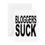 Bloggers Suck Greeting Card