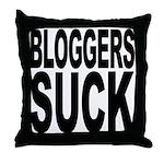 Bloggers Suck Throw Pillow