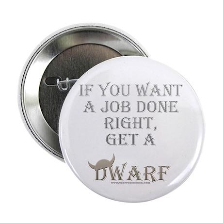 "Dwarven Job 2.25"" Button (10 pack)"