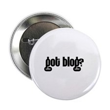 "got blog? 2.25"" Button (10 pack)"