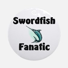 Swordfish Fanatic Ornament (Round)