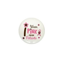 I Wear Pink For My Patients 12 Mini Button (10 pac