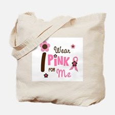 I Wear Pink For ME 12 Tote Bag
