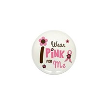 I Wear Pink For ME 12 Mini Button (10 pack)