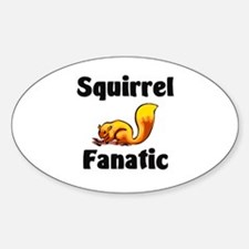Squirrel Fanatic Oval Decal