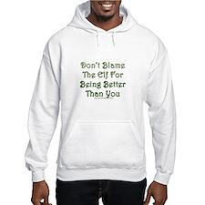Don't blame the elf Hoodie