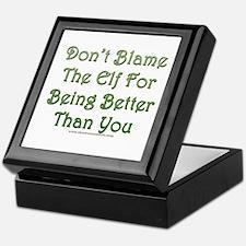 Don't blame the elf Keepsake Box