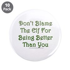 "Don't blame the elf 3.5"" Button (10 pack)"