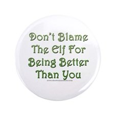 """Don't blame the elf 3.5"""" Button (100 pack)"""
