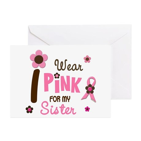 I Wear Pink For My Sister 12 Greeting Cards (Pk of