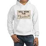WILL WORK FOR BOOBS Hooded Sweatshirt
