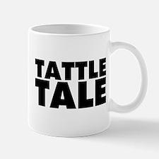 Tattletale Mug