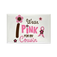 I Wear Pink For My Cousin 12 Rectangle Magnet