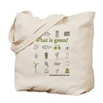 What is Green - Tote Bag