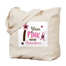 I Wear Pink For My Grandma 12 Tote Bag