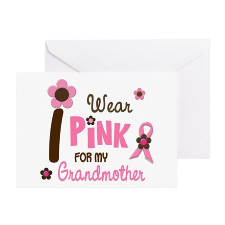 I Wear Pink For My Grandmother 12 Greeting Card