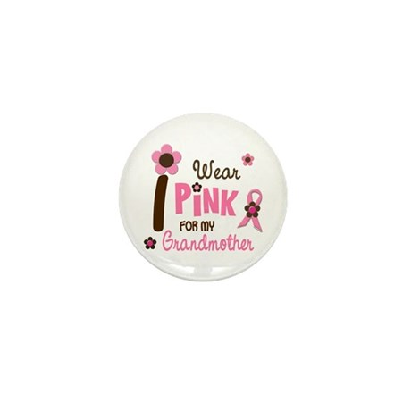 I Wear Pink For My Grandmother 12 Mini Button (10