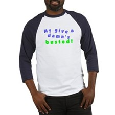 My Give A Damn's Busted Baseball Jersey