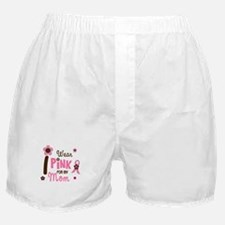 I Wear Pink For My Mom 12 Boxer Shorts