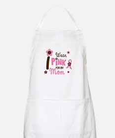 I Wear Pink For My Mom 12 BBQ Apron
