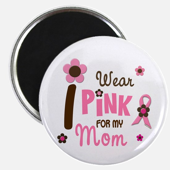 "I Wear Pink For My Mom 12 2.25"" Magnet (10 pack)"