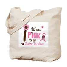 I Wear Pink For My Sister-In-Law 12 Tote Bag