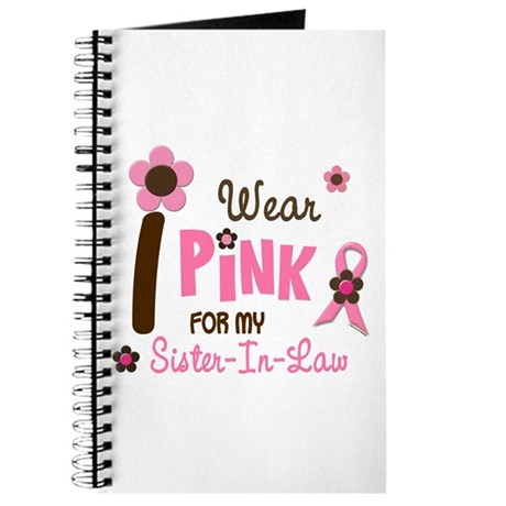 I Wear Pink For My Sister-In-Law 12 Journal