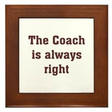 Coach Is Right Framed Tile