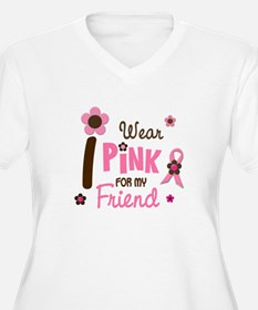 I Wear Pink For My Friend 12 T-Shirt